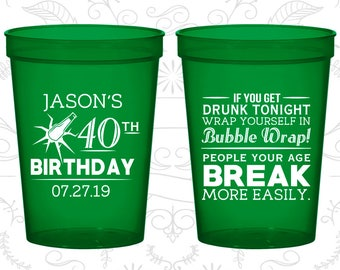 40th Birthday Cups, Personalized Party Favor Cups, Beer Birthday Cups, People your age break more easily, Birthday Cups (20088)