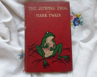 The Jumping Frog in English then in French by Mark Twain 1904