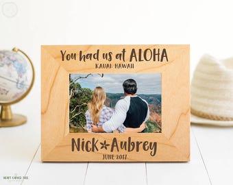 Hawaii Engraved Picture Frame, You Had Us At Aloha PERSONALIZED Gift for Couple, Kauai Honeymoon, Maui, Oahu, Hawaiian Wedding Gift FS8