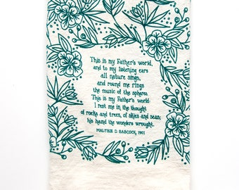 Hymn Tea Towel This Is My Father's World housewarming gift teacher gift ideas botanical print art print kitchen towels gift for her