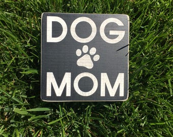 Dog mom wood painted sign paw print sign