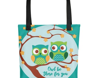 OWL BE THERE For You All Over Tote | Tote Bag | All Around Bag | Everyday Tote Bag