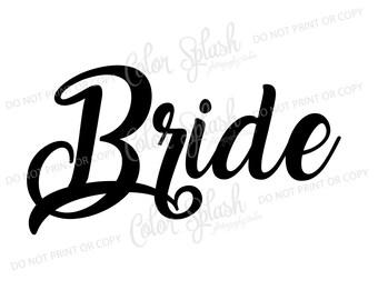 bride svg, dxf, png, eps cutting file, silhouette cameo, cuttable, clipart, cricut file, wedding, bachelorette