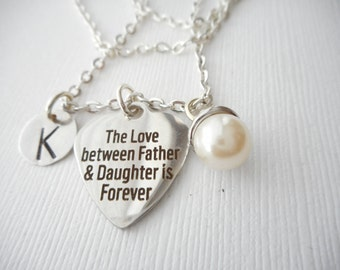 The Love between Father & Daughter is Forever, Pearl- Initial Necklace/ Daughter Quote Jewelry, Young Girls Jewelry, bridesmaid