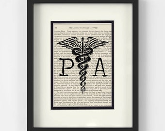 Physician Assistant Gift - PA over Vintage Medical Book Page - Physician Assistant Student, Gift for PA, PA School, Physicians Assistant