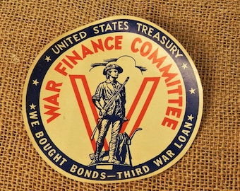 War Finance Committee, Vintage Decal, United States Treasury, We Bought Bonds - Third War Loan, WWI Collectible
