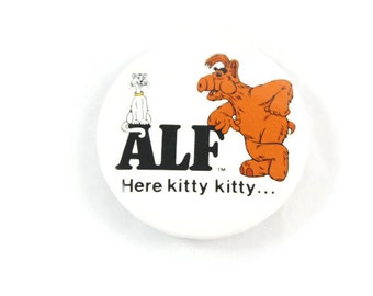 1987 ALF Here Kitty Kitty Pinback Button Vintage