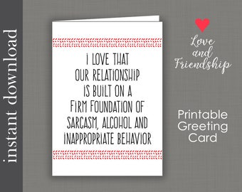 Sarcastic Card, Printable Card, friend card, friend birthday card, funny birthday card, funny anniversary, anniversary card, snarky card