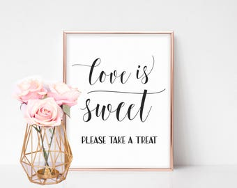 Love is Sweet Sign, Wedding Favors Candy Sign, Candy Bar Sign, Wedding Favors Sign, Take a Treat, Candy Buffet Sign, Bridal Shower Favors