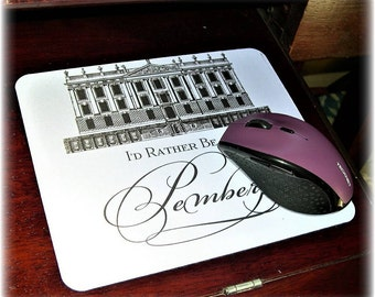 """CLEARANCE Jane Austen Mouse Pad """"Rather Be at Pemberley"""" Pride & Prejudice Office Art, Jane Austen Home Decor Accessory, Gift MP-603"""
