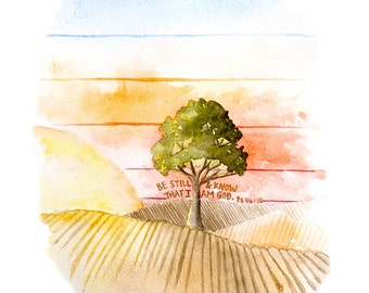 Be Still and know that I am God, Psalm 46:10, sunset watercolor, farmland autumn, harvest fields, modern landscape