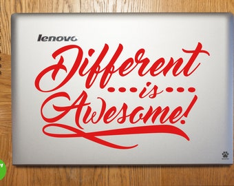 Different Is Awesome Laptop Sticker Laptop Decal Different Is Awesome Car Decal Different Is Awesome Vinyl Art Sticker