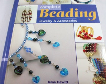 Complete Beading Jewelry & Accessories by Jema Hewitt - Jewelry making book