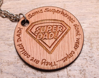 Personalised Fathers Day 'Some Superheroes dont wear capes...' keyring Double sided