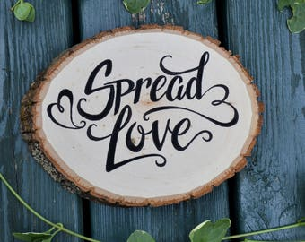 Spread Love Wood Sign