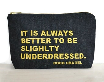 Chanel quotes zipper pouch / Chanel bag quote / clutch with embroidered quote / inspirational quote / cosmetic bag Chanel quote /