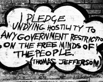 Thomas Jefferson Quote - London Photography - Street Art Print - Black and White - Freedom - Political Art - Leake Street Graffiti
