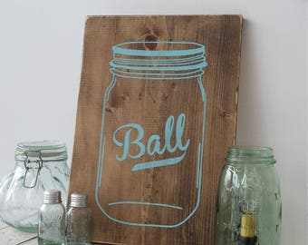 READ SHOP UPDATES Mason Jar sign.   Ball sign. Blue mason jar sign.  Rustic mason Jar sign.  Farmhouse kitchen decor. Mason jar decor.