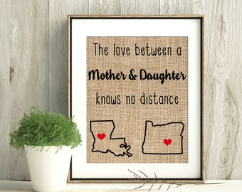 Mother daughter gift, long distance gift, love knows no distance, mom gift, gift for mom, daughter gifts, gifts for daughter, burlap print
