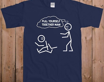 Funny t shirt Pull yourself together best friend gift ideas friendship ladies men women youth tshirt T-Shirt Tee shirt