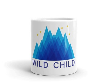 Wild Child Coffee Mug with a Mountain Design