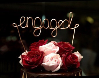 """Engaged, Cake Topper, Custom Made, Wire Cake Toppers - """"engaged"""" EXPRESS POSTAGE"""