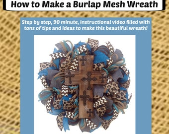 Burlap Mesh Wreath Tutorial, How-to Make a Burlap Mesh Wreath, DIY Wreath, DIY Tutorial, Digital Download, How to Make a Wreath Video