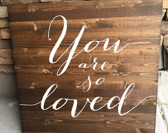 You Are So Loved wood sign, Nursery wall art, Rustic Decor, Baby Shower gift - Brighton Collection