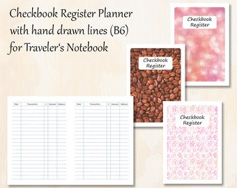 B6 TN   3 covers   Checkbook Register Planner with hand drawn lines for Traveler's Notebook   Planner Insert
