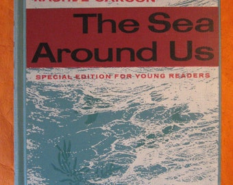 The Sea Around Us: Special Edition for Young Readers by Rachel Carson and Anne Terry White