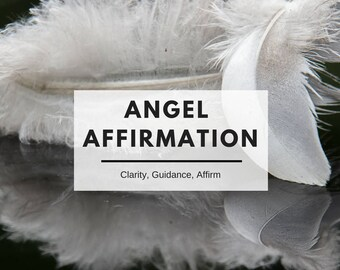 Angelic Affirmation