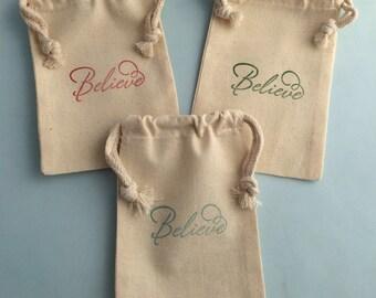 Believe Favor Bag: Believe Christmas Gift Bag or favor bags, Childrens Favor Bag