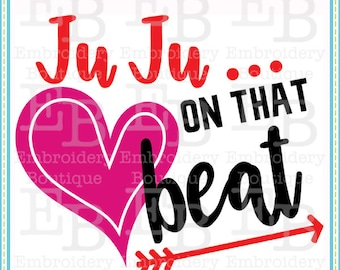 JuJu On That Beat SVG - This design is to be used on an electronic cutting machine. Instant Download