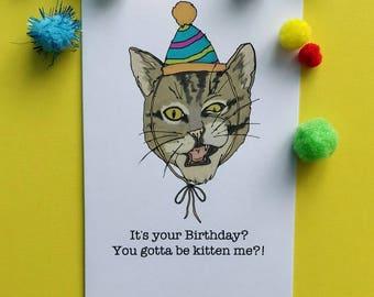Kitten me card - Birthday
