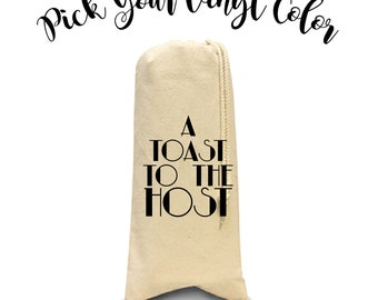 A Toast To The Host Wine Bag, Cute Drunk Wine Sayings, Drunk Wine Tote, Wine Bag, Wine Tote, Canvas Wine Tote, Bottle Bag, Bottle Holder