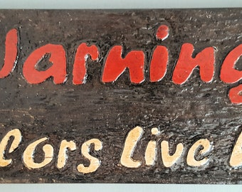 Warning Sailors Live Here Carved Wood Sign