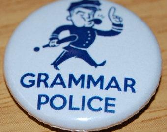 Grammar Police Button Badge 25mm / 1 inch Spelling Geek Nerd