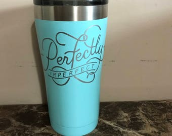 Perfectly imperfect- this is us cup