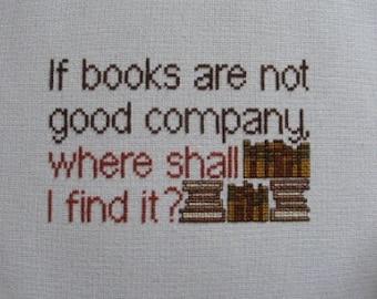 If Books are not Good Company... Cross-Stitch Pattern