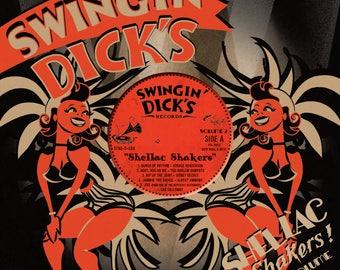 """Swingin' Dick's Shellac Shakers 10"""""""
