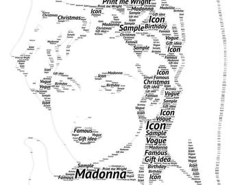 Personalised word art design made to resemble Madonna. Fully personalised, a unique gift for Madonna fans.