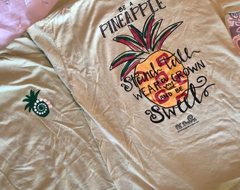 Inventory SALE Hand lettered pineapple stand tall shirt