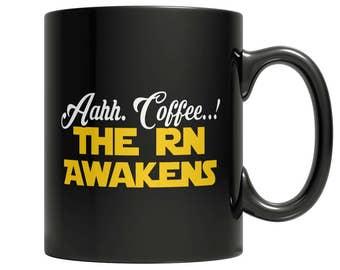 Aahh Coffee..!The RN Awakens Mug