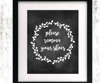 INSTANT DOWNLOAD - Chalkboard Wreath Digital Print - Please Remove Your Shoes - Remove Shoes Sign - Printable - Shoes Off - Lose the Shoes -
