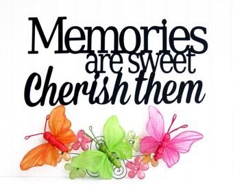 Memories Are Sweet Cherish Them Metal Sign - Black, 16.5x8, Inspirational Wall Art, Metal Wall Art, Outdoor Sign