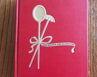 Vintage German Cookbook Gut Kochen Und Haushalten 1939