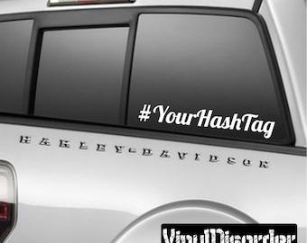 Custom Hashtag Decal - Wall Decal - Car Decal - Vinyl Decal