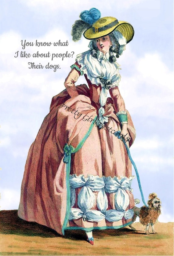 Marie Antoinette Post Card ~ You Know What I Like About People? Their Dogs ~ Funny Postcard ~ Witty Greeting Card ~ Pretty Girl Postcards