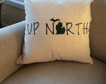 Up North pillow- Up North Michigan- Up North Michigan gift- Up North- pillow cover- Michigan pillow cover- Michigan gift- Up North