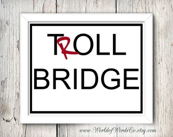Once Upon a Time Sign, Troll Bridge Print, Storybrooke, Enchanted Forest, Once Upon a Sign Print Wall Art Decor Poster, INSTANT DOWNLOAD